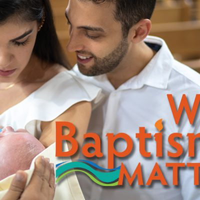 [SPONSORED] Why Baptism Matters